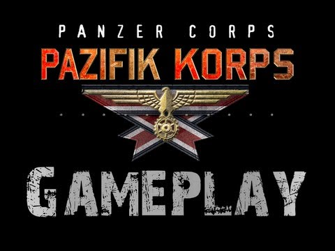 Panzer Corps Pazifik Korps (Preview Gameplay)