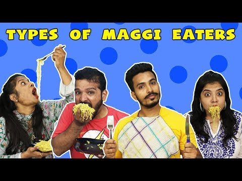 TYPES OF MAGGI EATERS | FUNNY VIDEO | HUNGRY BIRDS