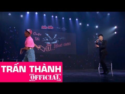 Hài kịch CUỘC THI ĐỜ DOI CÚT - Liveshow TRẤN THÀNH [CHUYỆN GIỠN NHƯ THIỆT]