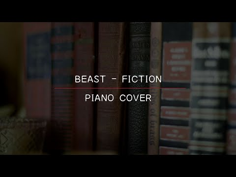 B2ST - Fiction (Piano Cover)