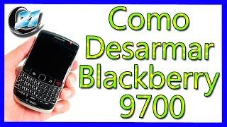 Como Desarmar Blackberry 9700 Aprendemax.com