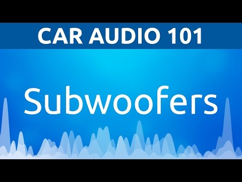 Car Audio 101: Subwoofers