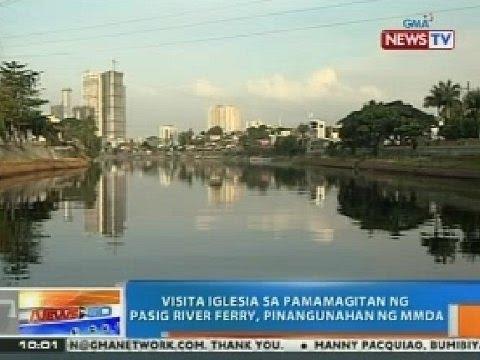NTG: Visita Iglesia sa pamamagitan ng Pasig River Ferry, pinangunahan ng MMDA