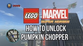 How To Unlock Pumpkin Chopper LEGO Marvel Super Heroes