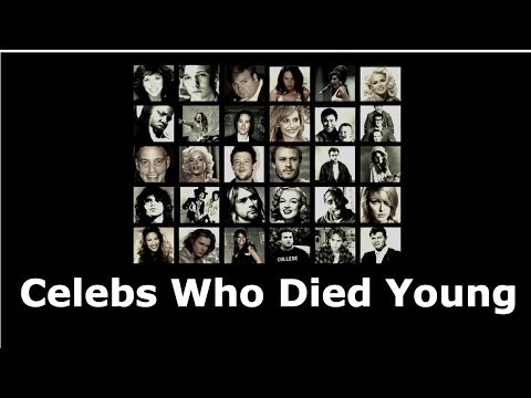 40 Celebrities Who Died Young