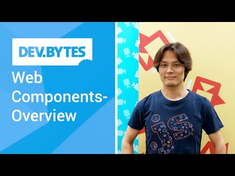 DevBytes: Web Components - Overview