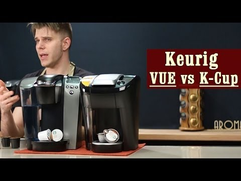 Keurig Vue Vs Keurig K Cup Revised Which One Is The