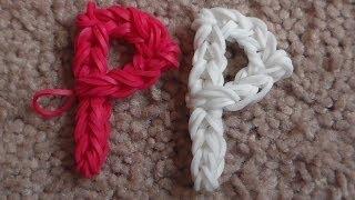 Como Hacer La Letra P De Gomitas : Rainbow Loom Letter P