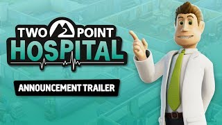 Two Point Hospital - Announcement Trailer