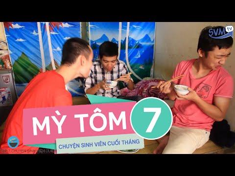 SVM Mì tôm - Tập 7: Chuyện sinh viên cuối tháng ( Phần 7)