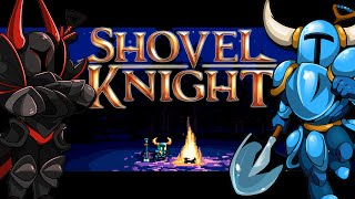 Shovel knight | EVERYDAY I'M SHOVELING