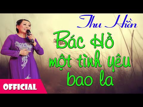 Thu Hiền - Bác Hồ Một Tình Yêu Bao La [Official Audio]