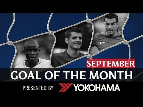 GOAL OF THE MONTH | September | MORATA, KANTE, PEDRO!