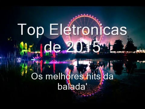 Set Melhores Eletrônicas de 2015 lançamentos