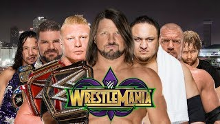 WWE Wrestlemania 34 Dream Match Card Prediction