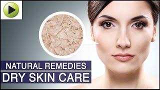 Skin Care Dry Skin Care Natural Ayurvedic Home