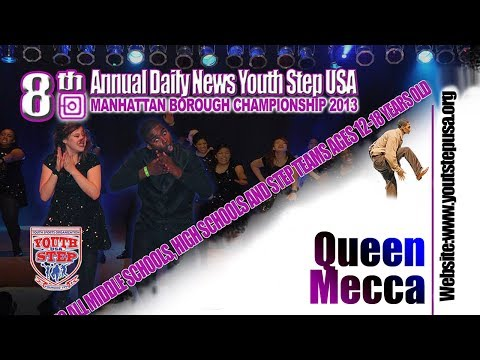 8th Annual Daily News Youth Step USA Manhattan Borough Championship - Queen Mecca