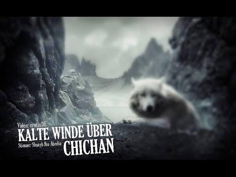 ᴴᴰ Kalte Winde über Chichan