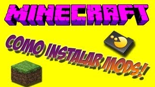 Como Instalar Mods No Minecraft 1.7.9/1.7.5/1.7.2