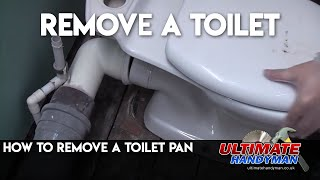 How to remove a toilet pan