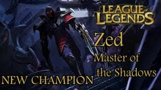 League of Legends EPIC News- NEW CHAMPION (Zed, The Mast... view on rutube.ru tube online.