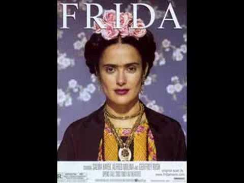 Músicas da Trilha sonora do Filme: Frida (I)