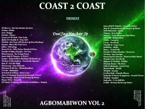 Coast2Coast Present -- Agbomabiwon Vol 2 Hosted By Dee'Jay Hacker Jp