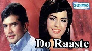 Do Raaste Part 1 Of 15 Rajesh Khanna Mumtaz