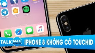 iPhone 8 sẽ không có TouchID và kèo cá cược lớn nhất lịch sử Apple