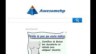 Como Eliminar Awesomehp De Chrome, Firefox Y Explorer