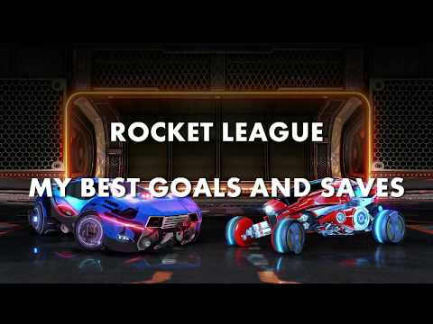 ROCKET LEAGUE: MY BEST GOALS AND SAVES MONTAGE