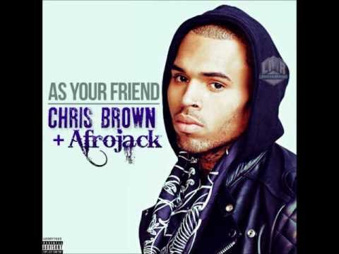 Afrojack ft. Chris Brown - As Your Friend, Lyrics.