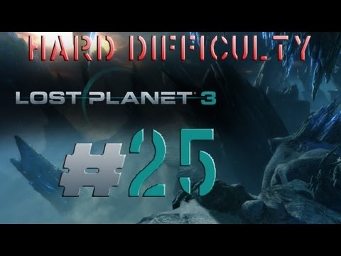 Lost Planet 3 HARD Difficulty Walkthrough PC RIG UPGRADES ACETYLENE TORCH DRILLING PLATFORM Part 25