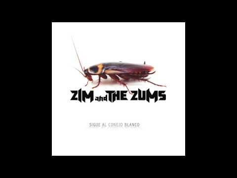 Zim And The Zums - Sigue Al Conejo Blanco - 12 - De La A a La Z (feat. Art2)
