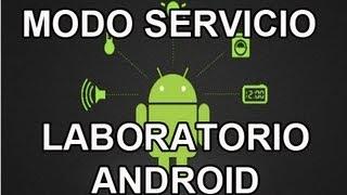 Códigos Secretos Para Teléfonos Android Modo Servicio