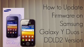 How To Update Firmware On Samsung Galaxy Y Duos DDLD2