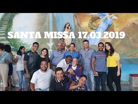 Santa Missa | 17.03.2019 | Padre José Sometti | ANSPAZ