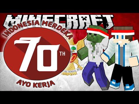 DIRGAHAYU INDONESIA KE 70 TAHUN AYO KERJA!! | Minecraft Indonesia | Custom Mod Story