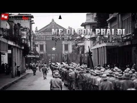 Mẹ Ơi, Con Phải Đi - Ron ft. Julian Khang, Burjn & R.i.C [ Video Lyrics ]
