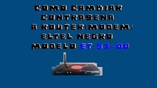 Como Cambiar Contraseña A Router (modem) Claro Eltel Color