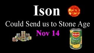 Ison Fragments  Could Send us to Stone Age 2013