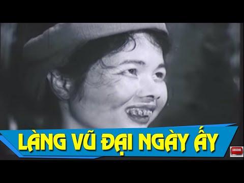 Làng Vũ Đại Ngày Ấy Full | Phim Việt Nam Cũ Hay