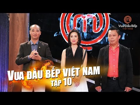 MasterChef Vietnam - Vua Đầu Bếp 2015 - TẬP 10 - FULL HD - 07/11/2015