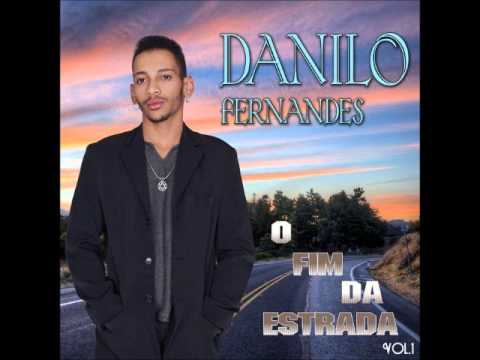 CD Completo ''Danilo Fernandes Vol. 01'' Lançamento 2014 (Arrocha)