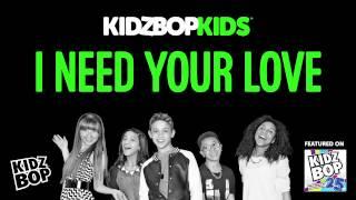KIDZ BOP Kids I Need Your Love (KIDZ BOP 25)