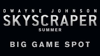 Skyscraper - Big Game Spot [HD]