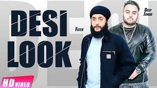Desi Look – Deep Jandu – Fateh Punjabi Video Download New Video HD