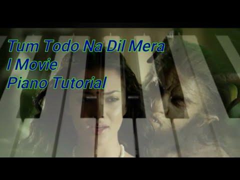 Tum Todo Na.... Ennodu Nee Irundhaal -Piano Tutorial (I) Movie