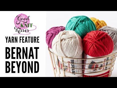 New Yarn! Bernat Beyond by Yarnspirations