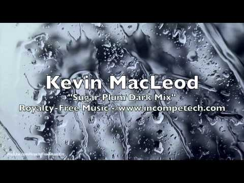 Kevin MacLeod - Sugar Plum Dark Mix - Royalty-Free Music